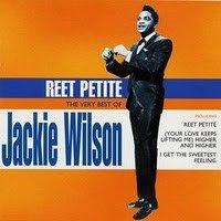 Reet Petite: The Very Best Of Jackie Wilson