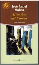HISTORIAS DEL KRONEN par  José Ángel Mañas Hernández