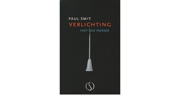 Verlichting voor luie mensen: Amazon.de: Paul Smit: Fremdsprachige ...