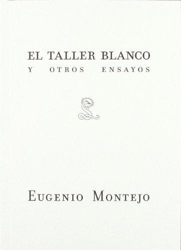 Taller Blanco Y Otros Ensayos, El (Ensayo (sibila))