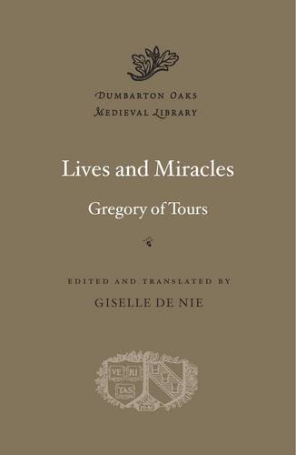 Lives and Miracles (Dumbarton Oaks Medieval Library)