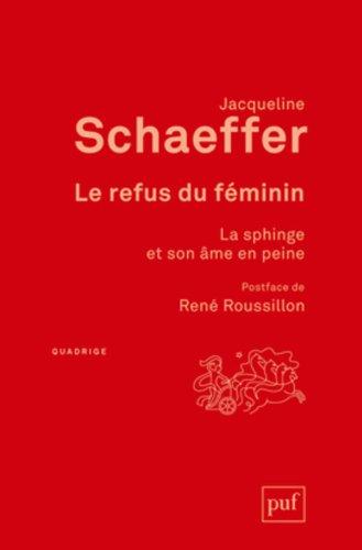 Le refus du féminin : La Sphinge et son âme en peine par Jacqueline Schaeffer