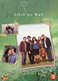 Love My Way - Series 2