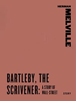 Bartleby The Scrivener A Story Of Wall Street Harper border=