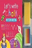 Let's Write with Chalk: Pattern Writing