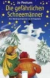 Die gefährlichen Schneemänner: Eine Weihnachtskrimi in 24 Kapiteln