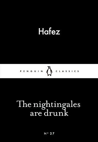 The Nightingales are Drunk (Penguin Little Black Classics)