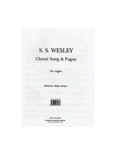 Samuel Sebastian Wesley: Choral Song And Fugue por Samuel (Comp Wesley