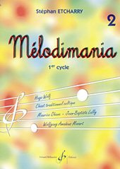 Melodimania Volume 2 par Etcharry Stephan