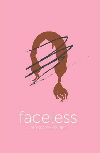 Faceless por Alyssa Sheinmel