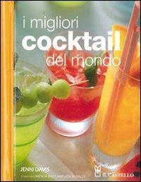 I migliori cocktails del mondo