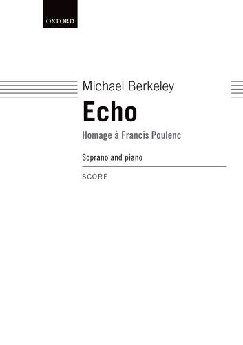 Echo: Homage a Francis Poulenc Echo Oxford
