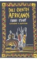 Diez cuentos Africanos/Ten African Tales por Forbes Stuart