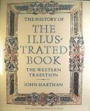 The History of the Illustrated Book: The Western Tradition por John Harthan