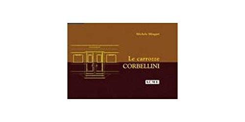 Le carrozze Corbellini