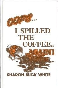 oops-i-spilled-the-coffee-again
