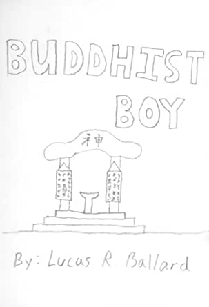 Buddhist Boy: (Non-picture version) (Loserville Engineering Childrens Collection Book 4)
