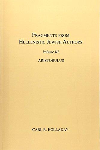 Fragments from Hellenistic Jewish Authors, Volume III, Aristobulus: 3