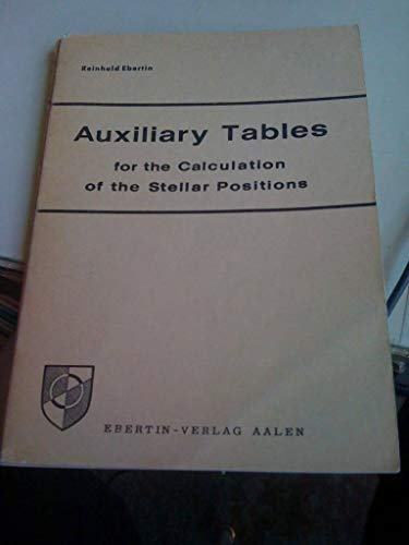 Auxiliary Tables for the Calculation of the Stellar Positions