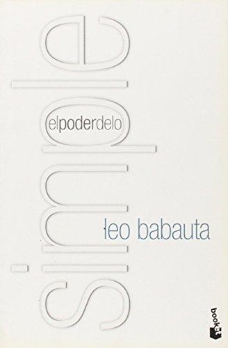 El poder de lo simple (Vivir Mejor) por Leo Babauta