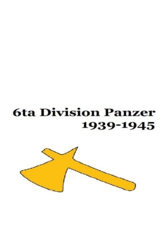 Descargar Libro 6ta Division Panzer 1939-1945 de Mr Gustavo Uruena A
