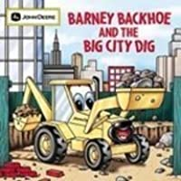 Barney Backhoe and the Big City