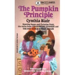 The Pumpkin Principle: (#4) by Cynthia Blair (1986-08-12)