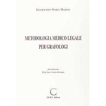 Metodologia Medicolegale Per Grafologi