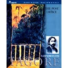The Post Office (Rabindra Rachnavali) by Rabindranath Tagore (2002-07-28)