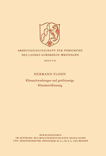 Klimaschwankungen und großräumige Klimabeeinflussung (Arbeitsgemeinschaft für Forschung des Landes Nordrhein-Westfalen) (German Edition)