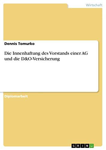 Die Innenhaftung des Vorstands einer AG und die D&O-Versicherung