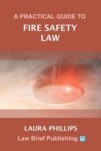 A Practical Guide to Fire Safety Law