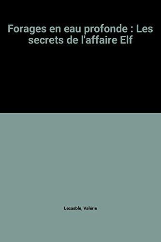 Forages en eau profonde : Les secrets de l'affaire Elf