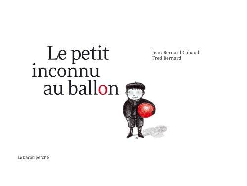 """<a href=""""/node/17255"""">Le petit inconnu au ballon</a>"""