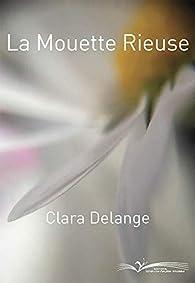 La Mouette Rieuse par Clara Delange