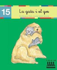 Per anar llegint... xino-xano: La gata i el gos: 15 - 9788481316902