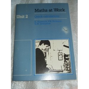 Maths at Work: Quick Calculations Unit 2