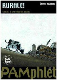 Rurale! Cronaca di una collisione politica by ??tienne Davodeau (2006-01-01)