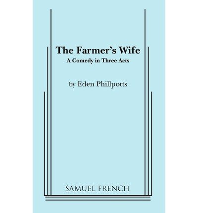 [(The Farmer's Wife)] [Author: Eden Phillpotts] published on (February, 2011)