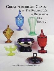 Great American Glass of the Roaring 20s and Depression Era, Book 2 American Depression Glass