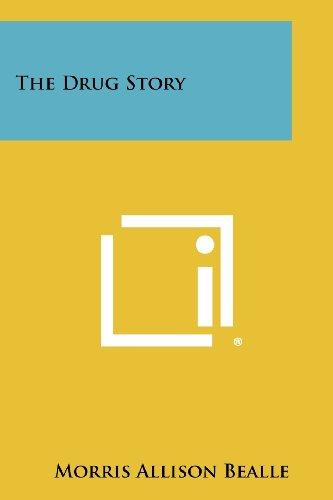 The Drug Story por Morris Allison Bealle