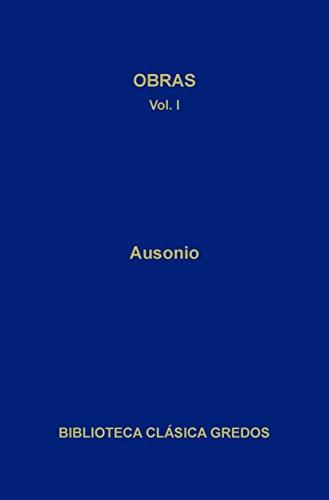 Obras I (Biblioteca Clásica Gredos nº 146) por Décimo Magno Ausonio
