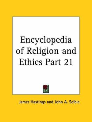 [(Encyclopedia of Religion & Ethics (1908): v. 21)] [By (author) James Hastings ] published on (January, 2003)