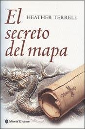 El secreto del mapa/The secret map por Heather Terrell
