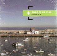 Bordes de mar en Galicia