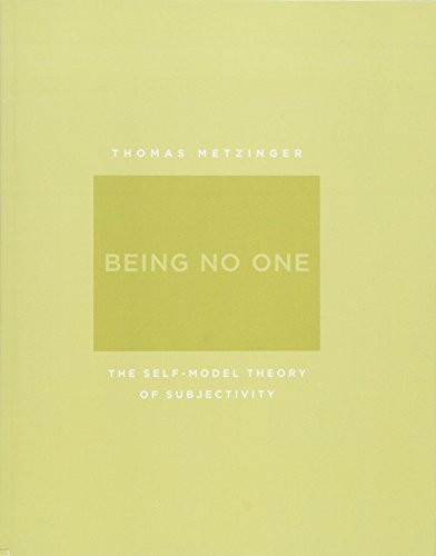 Being No One – The Self–Model Theory of Subjectivity par Thomas Metzinger