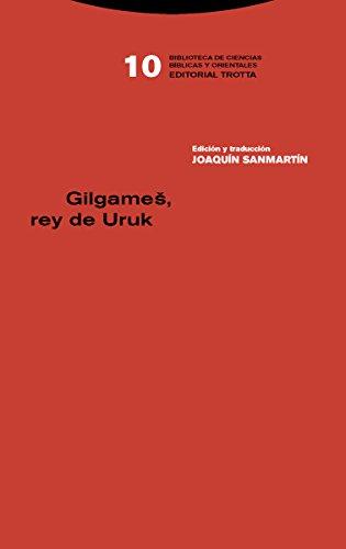 Gilgameš, rey de Uruk (Biblioteca de Ciencias Bíblicas y Orientales)