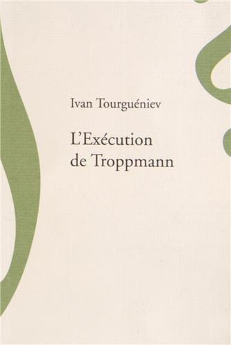 L'Execution de Troppmann