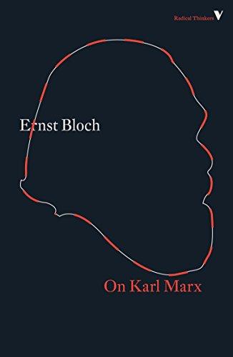 On Karl Marx (Radical Thinkers Set 16) por Ernst Bloch