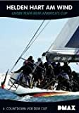 Helden hart am Wind 6 . Countdown vor dem Cup